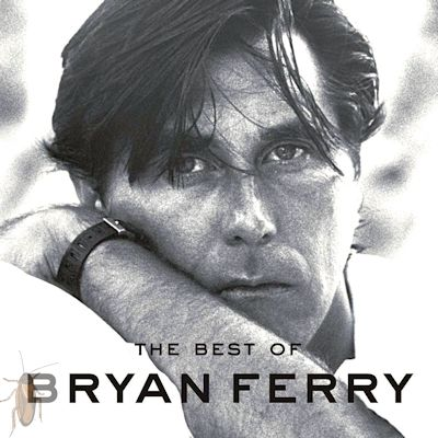 03. #BF01.1l The Best of Bryan Ferry #12 08-19-16 (400)